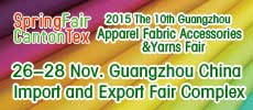 The 10th China Guangzhou Apparel Fabric Accessories & Yarn Fair 2015