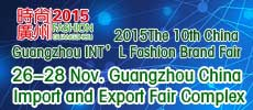 The 10th China Guangzhou INT'L Fashion Brand Fair 2015